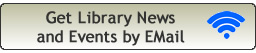 Get Library News and Events by EMail